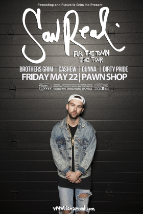SonReal w/guests Brothers Grim, Cashew, Dunna & Dirty Pride